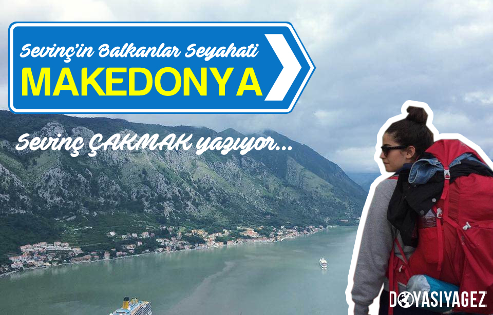 Sevinç'in Balkanlar Seyahati